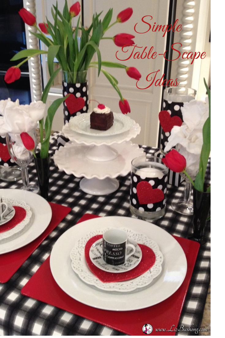 Valentines Day Fun Table Scape Idea lizbushong.com