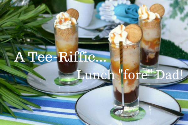 A tee riffic lunch fore Fathers Day, Magazine Image-lizbushong.com