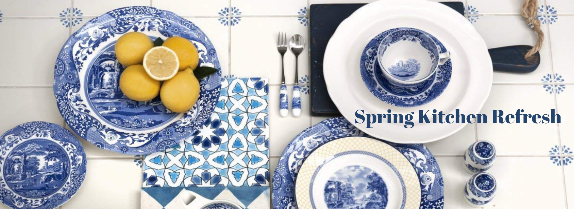 Spring Kitchen Refresh- blue & white dinnerware
