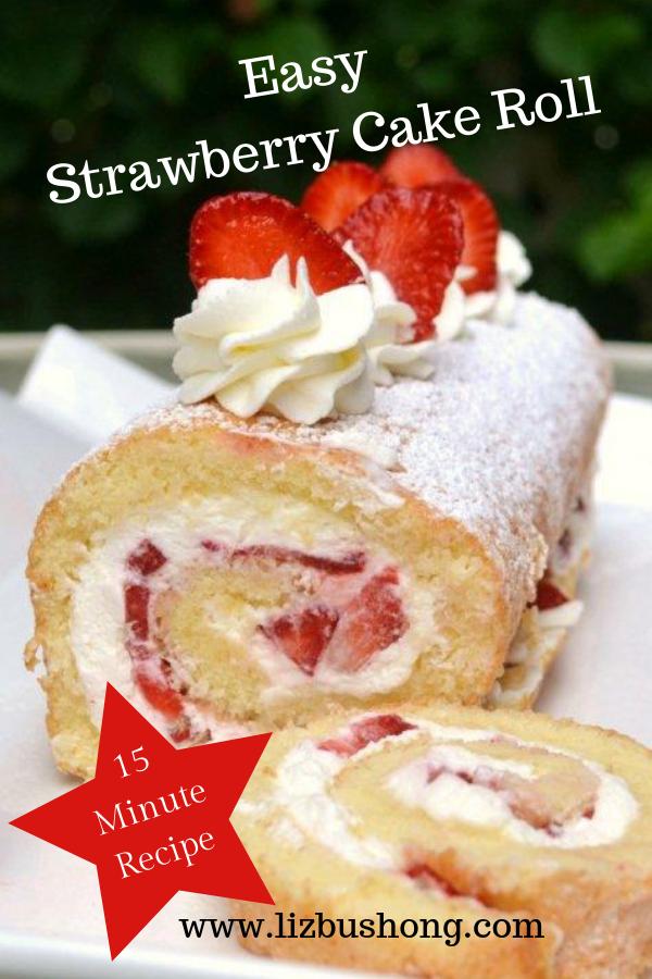 Easy 15 minute Strawberry Cake Roll lizbushong.com