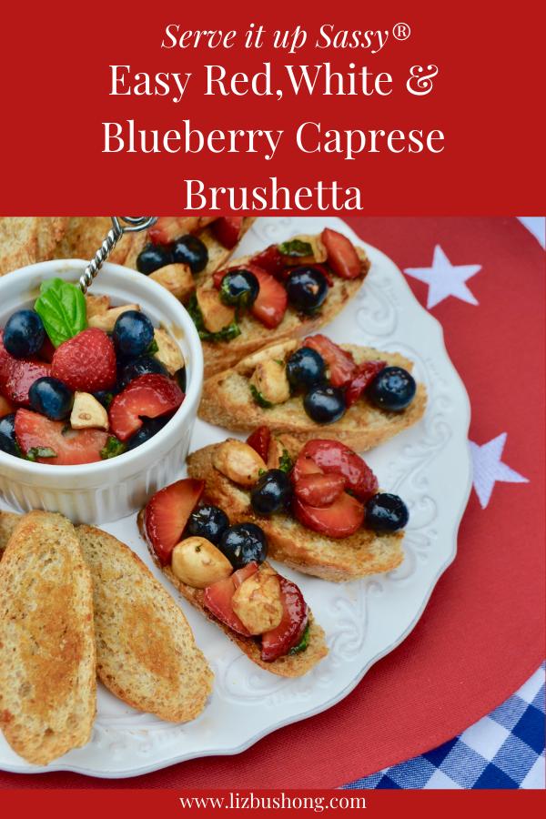 How to make berry caprese brushetta lizbushong.com