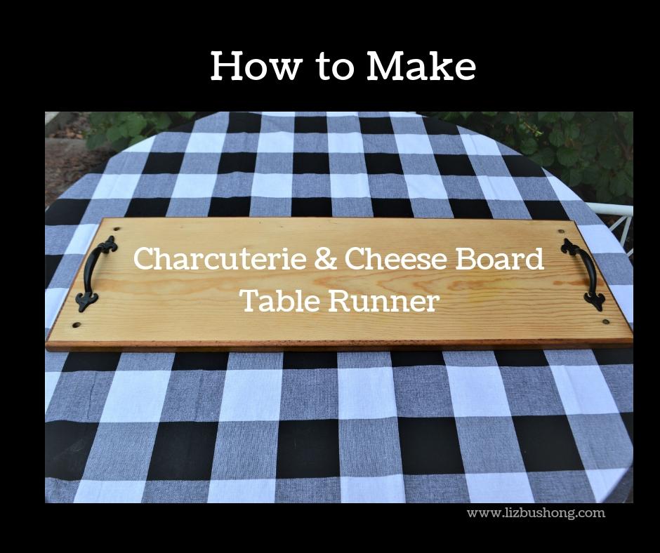 Charcuterie Board-How to Make Header-lizbushong.com