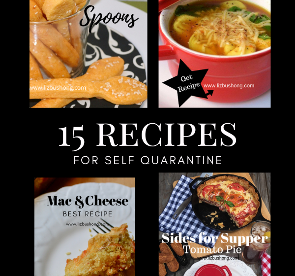 15 Recipes for Self Quarantine-lizbushong.com
