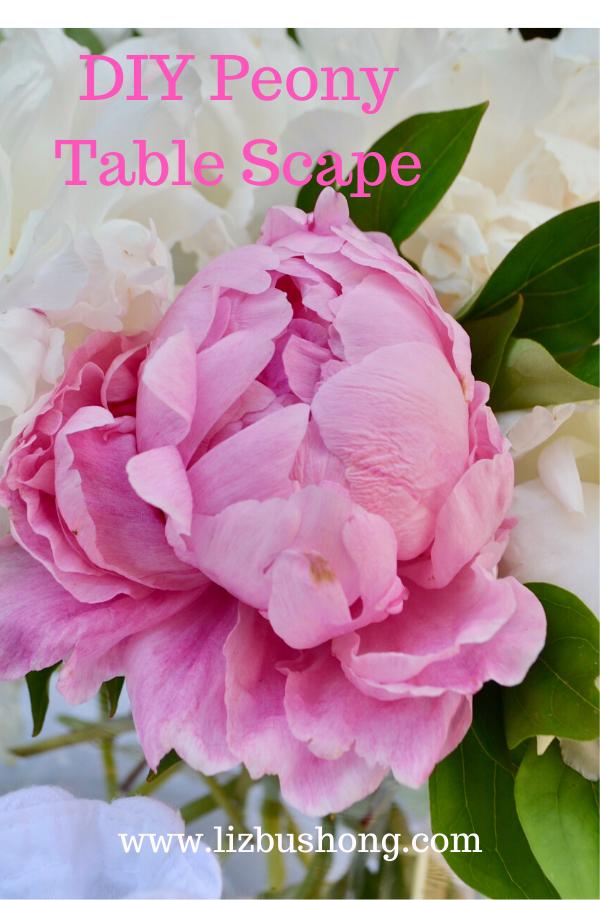 DIy Peony Table Scape lizbushong.com