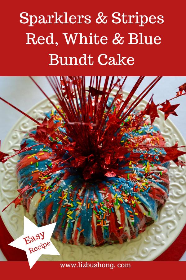 Best 4th of July Fire works Bundt Cake Centerpiece lizbushong.com