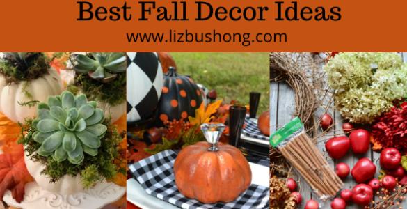 Best Fall Decor Ideas lizbushong.com
