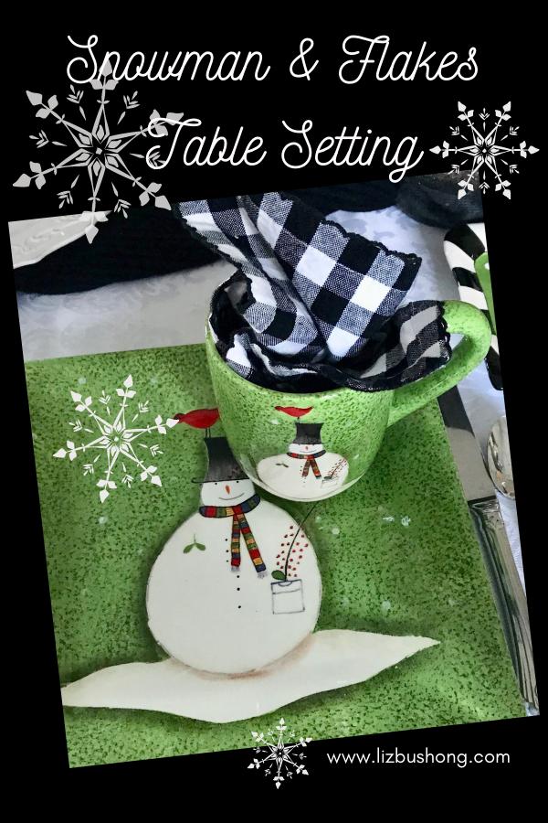 How to set a snowman & snowflake tablesetting lizbushong.com