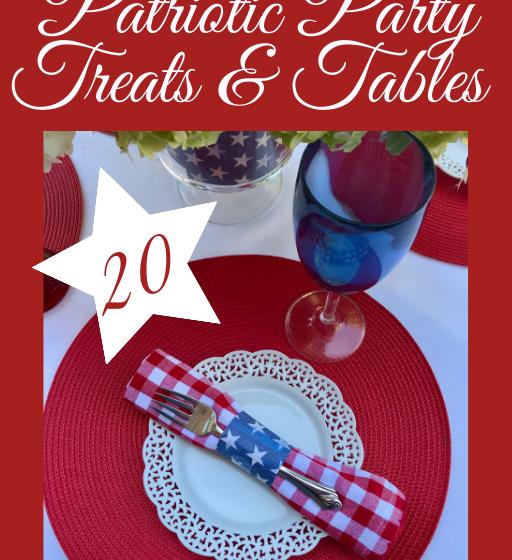 20 Patriotic Party Treats, Table Ideas lizbushong.com